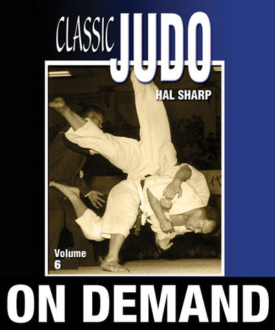 Classic Judo Vol-6 by Hal Sharp (On Demand) - Budovideos