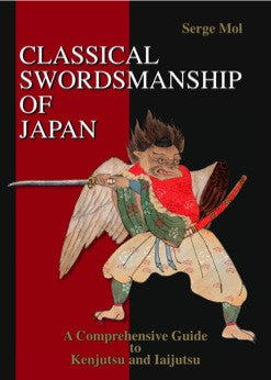 Classical Swordsmanship of Japan Book by Serge Mol