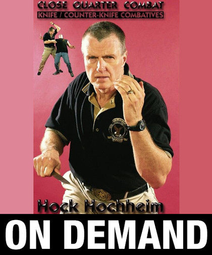 Close Quarter Combat Knife & Counter Combatives by Hock Hochheim (On Demand) - Budovideos