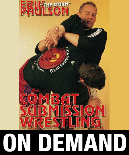Combat Submission Wrestling Vol 2 with Erik Paulson (On Demand)