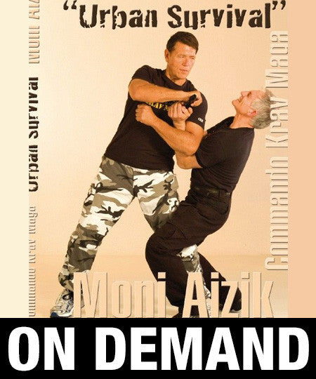 Commando Krav Maga Urban Survival by Moni Aizik (On Demand)