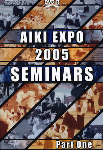 Aiki Expo 2005 Seminars Part 1 DVD (Preowned) - Budovideos Inc