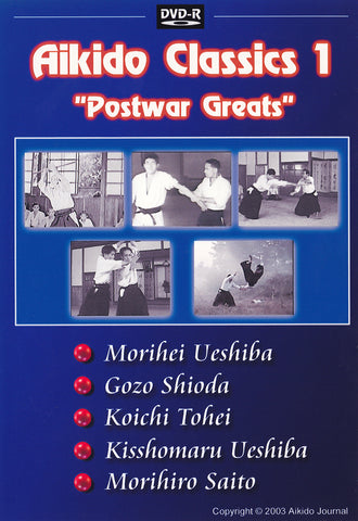 Aikido Classics: Postwar Greats DVD (Preowned) - Budovideos