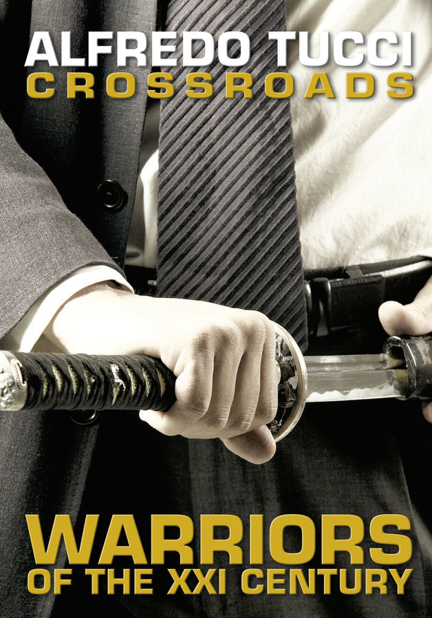 Crossroads - Warriors Of The XXI Century by Alfredo Tucci (E-book)