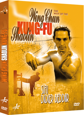 The Way of the Shaolin Wing Chun Kung Fu DVD by Didier Beddar - Budovideos Inc