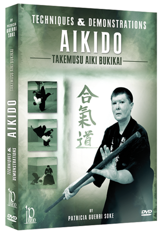 Takemusu Aiki Bukikai Aikido Techniques & Demonstrations DVD by Patricia Guerri - Budovideos Inc