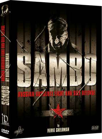 Sambo Vol 1 Russian Absolute Fight & Self Defense DVD by Herve Gheldman - Budovideos Inc