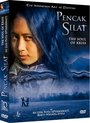 Pencak Silat - The Soul of Kriss DVD by Ni Luh Putu Spynawati - Budovideos Inc