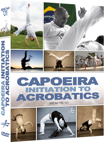 Capoeira Initiation to Acrobatics DVD By Bem-Te-Vi - Budovideos Inc