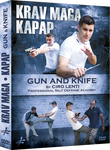 Krav Maga Kapap - Gun and Knife DVD by Ciro Lenti - Budovideos Inc