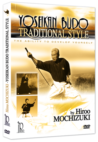 Yoseikan Budo Traditional Style DVD by Hiroo Mochizuki - Budovideos Inc