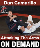 Attacking the Arms by Dan Camarillo (On Demand) - Budovideos
