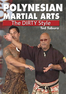 Polynesian Martial Arts The Dirty Style DVD By Ted Tabura - Budovideos