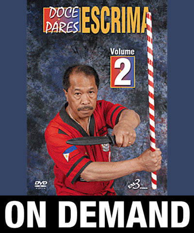 Doce Pares Escrima Vol-2 by Alfredo Bandalan (On Demand)