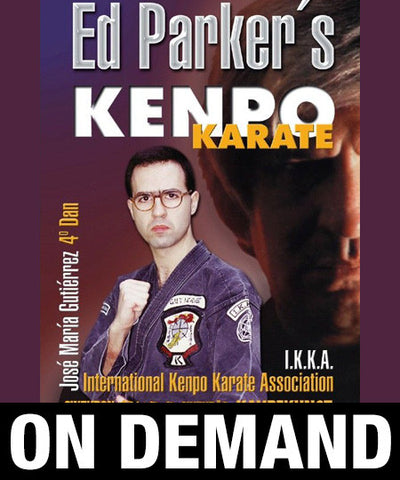 Ed Parker's Kenpo Karate by Jose Gutierrez (On Demand)
