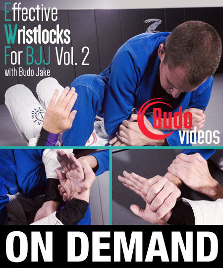 Cover Photo - Effective Wristlocks for BJJ Vol 2 DVD by Budo Jake (On Demand)