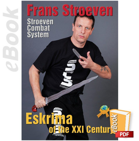 Eskrima of the XXI Century by Frans Stroeven (E-book) - Budovideos