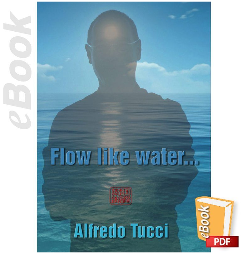 Flow Like Water by Alfredo Tucci (E-book)