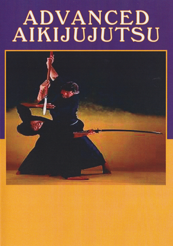 Advanced Aikijujutsu DVD with Bernie Lau, Wally Jay, James DeMile, Koichi Tohei & Morihei Ueshiba (Preowned) - Budovideos Inc