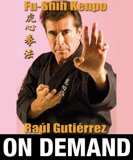 Fu Shih Kenpo with Raul Gutierrez (On Demand)