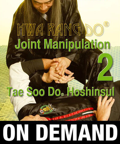Hwa Rang Do Hoshinsul Vol. 2 Joint Manipulation (On Demand) - Budovideos