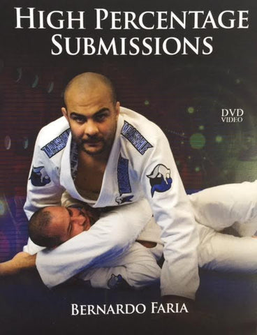 High Percentage Submissions 4 DVD Set by Bernardo Faria