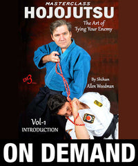 Hojojutsu The Art of Tying Your Enemy Vol-1 Introduction by Allen Woodman (On Demand)