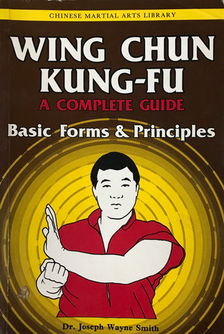 Wing Chun Kung-fu Volume 1: Basic Forms & Principles Book by Joseph Smith (Preowned) - Budovideos Inc