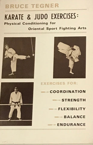 Karate & judo exercises: physical conditioning for Oriental sport fighting arts Book by Bruce Tegner (Preowned) - Budovideos Inc