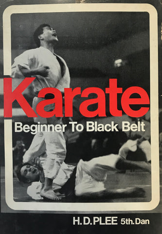 Karate: Beginner to Black Belt Book by H.D. Plee (Preowned) - Budovideos Inc