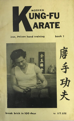 Modern Karate & Kung Fu: Iron Poison Hand Training Book by James Yimm Lee (Preowned) - Budovideos Inc