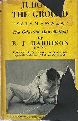 Judo on the Ground: Katamewaza  Oda 9th Dan Method Book by EJ Harrison (Hardcover) (Preowned) - Budovideos Inc