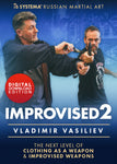 Improvised Vol 2 DVD: Next Level of Clothing as a Weapon by Vladimir Vasiliev - Budovideos