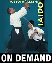 Iaido Volume 1 with Sueyoshi Akeshi (On-Demand)