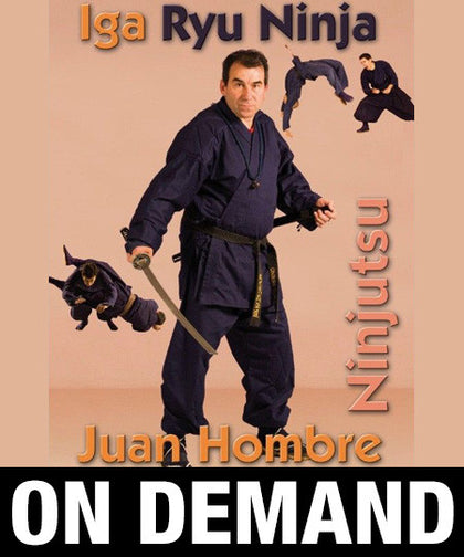Iga Ryu Ninjutsu Empty Hands Techniques by Juan Hombre (On Demand) - Budovideos