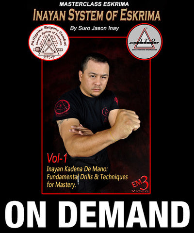 Inayan System of Eskrima Vol 1 with Jason Inay (On Demand)