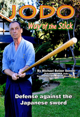 JODO - Way of the Stick DVD with Michael Bilzer