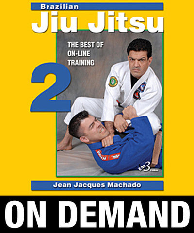 Brazilian Jiu Jitsu the Best of On Line Training Vol-2 By Jean Jacques Machado (On Demand) - Budovideos