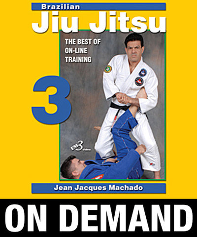 Brazilian Jiu Jitsu the Best of On Line Training Vol-3 By Jean Jacques Machado (On Demand) - Budovideos