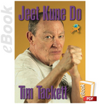 Jeet Kune Do - The Art of Bruce Lee by Tim Tackett (E-book) - Budovideos