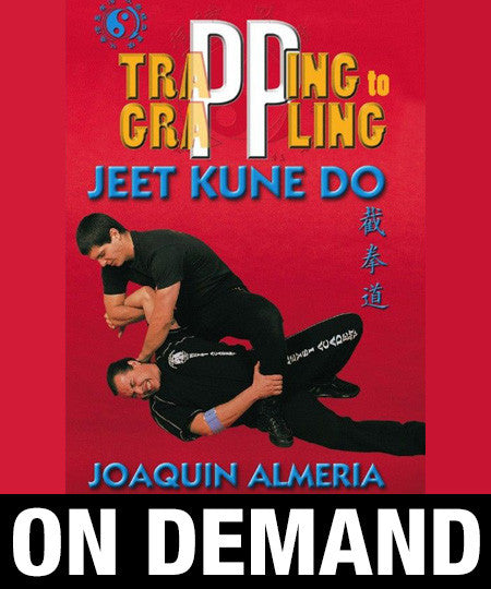 Jeet Kune Do Trapping to Grappling by Joaquin Almeria (On Demand) - Budovideos