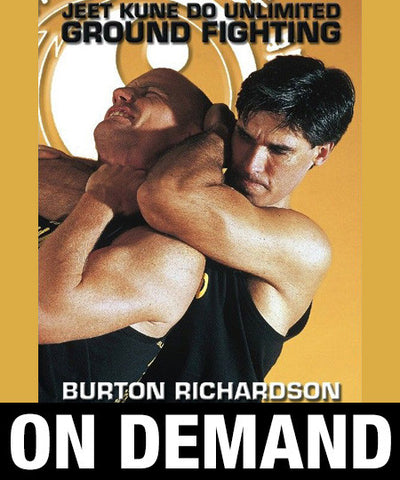 Jeet Kune Do Unlimited Ground Fighting by Burton Richardson (On Demand)
