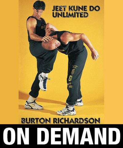 Jeet Kune Do Unlimited by Burton Richardson (On Demand)