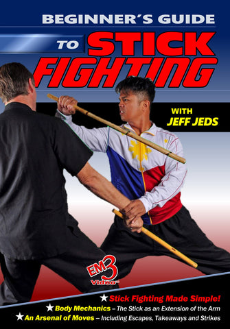 Beginner's Guide To Stick Fighting DVD By Jeff Jeds