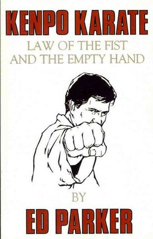 Kenpo Karate: Law of the Fist and the Empty Hand Book by Ed Parker - Budovideos