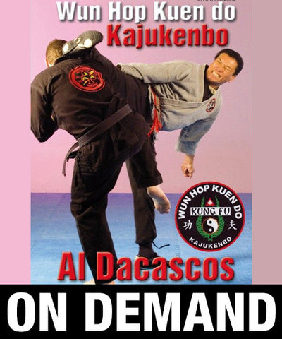 Kajukenbo Wun Hop Kuen Do by Al Dacascos (On Demand) - Budovideos