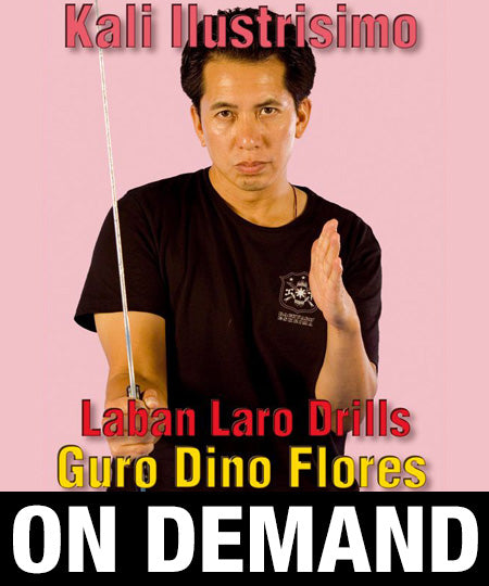 Kali Ilustrisimo Laban Laro Drills with Dino Flores (On Demand)