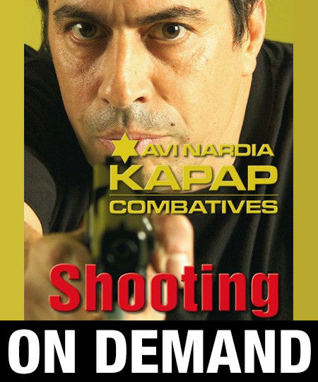 Kapap Shooting Firearms by Avi Nardia (On Demand)