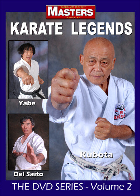 Karate Legends DVD with Kubota, Yabe & Del Saito - Budovideos