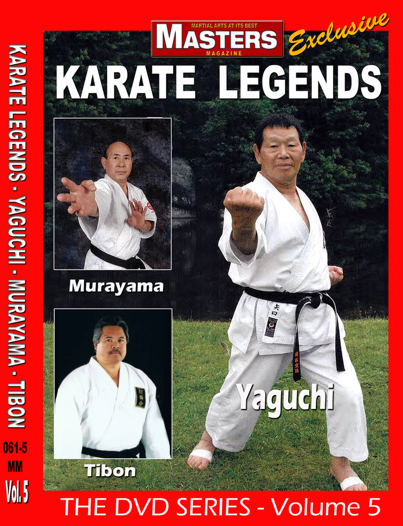 Karate Legends DVD 5 with Yaguchi, Murayama & Tibon - Budovideos